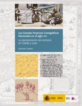 """Portada del libro """"Los grandes proyectos cartográficos nacionales en el siglo XVI"""""""