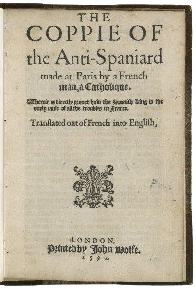 Panfleto anti-español publicado en Londres en 1590, traducción de la obra francesa Coppie de L'Anti-Espagnol.